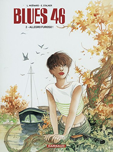 Blues 46 - tome 22 - Blues 46 T2 - Allegro Furioso !
