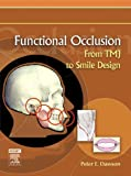 Image de Functional Occlusion - E-Book: From TMJ to Smile Design