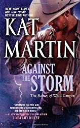Against the Storm (The Raines of Wind Canyon) by Kat Martin (2011-10-25)