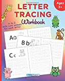 Letter Tracing Workbook for Preschoolers and Kindergarten: Animal Alphabet - A to Z with cute animals for each letter