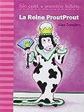 La Reine ProutProut