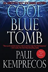 Cool Blue Tomb (Aristotle Soc Socarides) (Volume 1) by Paul Kemprecos (2013-05-15)