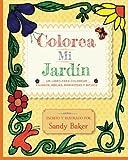 Colorea Mi Jardin: un libro para colorear påjaros, abejas, mariposas y bichos