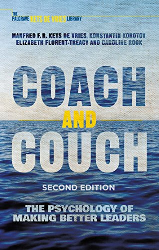 Coach and Couch 2nd edition: The Psychology of Making Better Leaders (INSEAD Business Press) (English Edition)