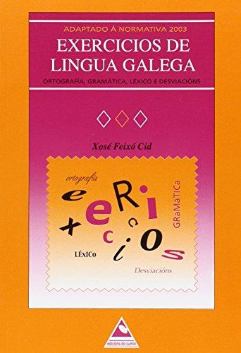 Exercicios de Lingua Galega: Ortografía, gramática, léxico e desviacións (Ensino)