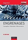 Image de Engrenages - 8e éd. : Conception - Fabrication - Mise en oeuvre (Méc