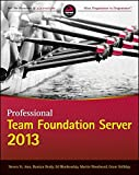 Professional Team Foundation Server 2013.
