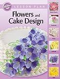 Wilton Flowers and Cake Design Lesson Plan [Kitchen]