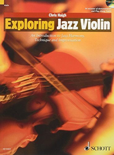 Exploring Jazz Violin: An Introduction to Jazz Harmony, Technique and Improvisation. Violine. Ausgabe mit CD. (Schott Pop-Styles)