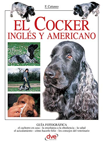 El Cocker inglés y americano de [Cattaneo, Filippo]