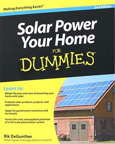 Solar Power Your Home For Dummies (For Dummies Series) por Rik DeGunther