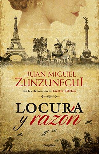 Locura y razón por Juan Miguel Zunzunegui