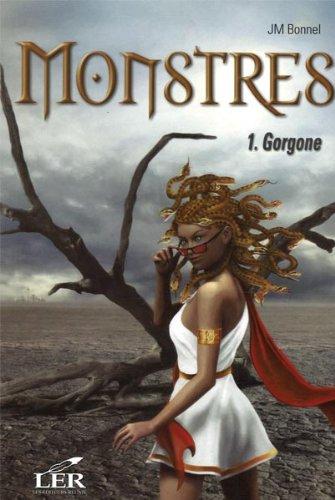 Monstres 1 : Gorgone pdf, epub