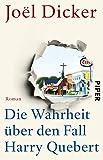 Die besten Bücher über amerikanische Geschichten - Die Wahrheit über den Fall Harry Quebert: Roman Bewertungen