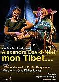 """Afficher """"Alexandra David-Néel, mon Tibet"""""""
