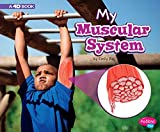 My Muscular System: A 4D Book (My Body Systems)
