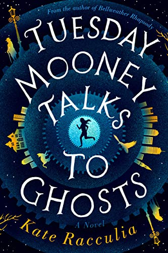 Tuesday Mooney Talks to Ghosts (English Edition)