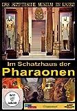 Im Schatzhaus der Pharaonen -
