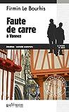Faute de Carre à Vannes: Mystère dans le Morbihan (Enquêtes en série t. 16)