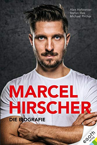 Marcel Hirscher: Die Biographie