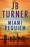 Miami Requiem (Deborah Jones Book 1) by J.B. Turner