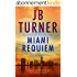 Miami Requiem: A gripping crime thriller that you won't be able to put down (Deborah Jones Crime Thriller Series Book 1) (English Edition)
