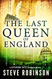 The Last Queen of England (Jefferson Tayte) by Steve Robinson