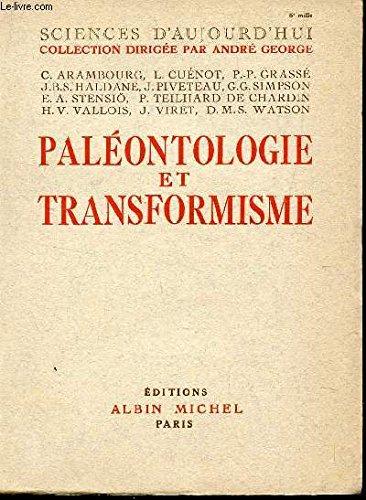 PALEONTOLOGIE ET TRANSFORMISME / COLLECTION