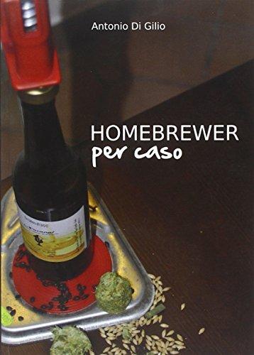 Homebrewer per caso. La vera storia di Doc e le sue birre