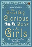 The Great Big Glorious Book for Girls by Rosemary Davidson (4-Jun-2015) Paperback bei Amazon kaufen