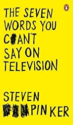 The Seven Words You Can't Say on Television by Steven Pinker (2008-09-04)