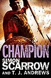 Arena: Champion (Part Five of the Roman Arena Series)