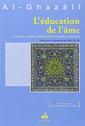L'éducation de l'âme par Abû-Hâmid Al-Ghazali