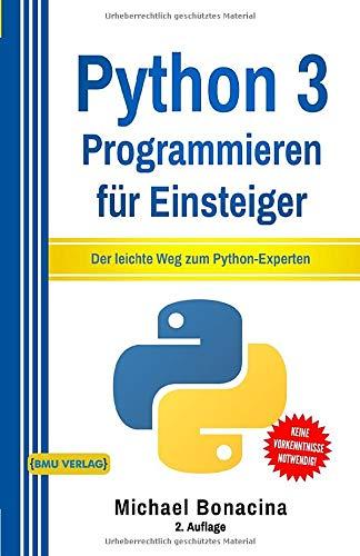 51%2BRxcTqEjL - Python: 3 Programmieren für Einsteiger: Der leichte Weg zum Python-Experten