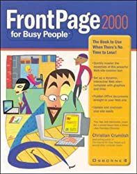 FrontPage 2000 for Busy People by Christian Crumlish (1999-08-01)