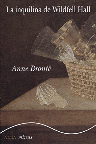 La Inquilina De Wildfell Hall (Minus) por Anna Brontë