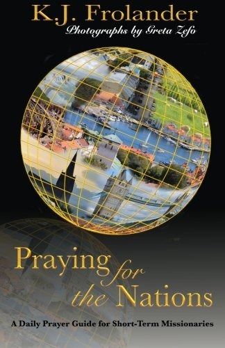 praying-for-the-nations-a-daily-prayer-guide-for-short-term-missionaries
