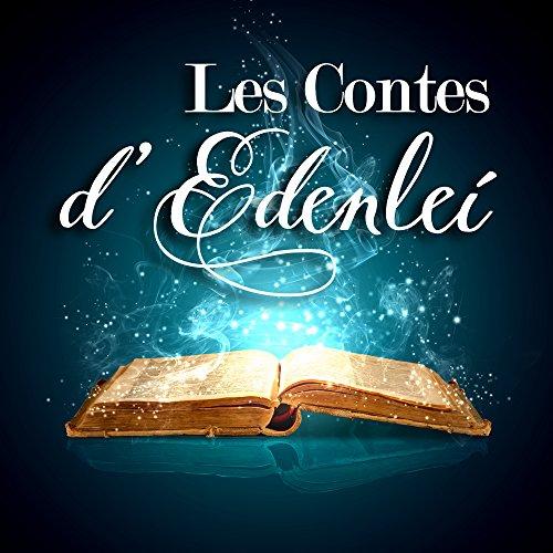 Livre Les contes d'Edenlei - 3 contes pour vos enfants et petits enfants pdf, epub