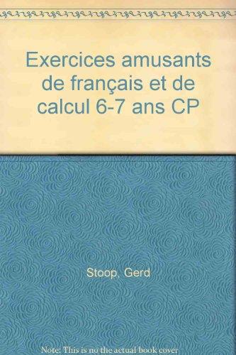 Apprendre en s'amusant, CP : Exercices amusants de français et de calcul