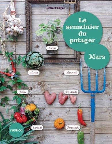 Lire Le semainier du potager - Mars pdf