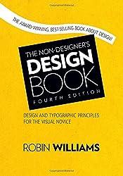 The Non-Designer's Design Book (4th Edition) by Robin Williams (2014-11-29)