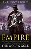 ISBN: 1444711881 - The Wolf's Gold:  Empire V: 5 (Empire series)