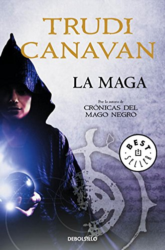 La maga (BEST SELLER) por Trudi Canavan