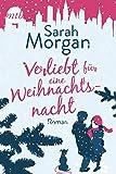 Verliebt für eine Weihnachtsnacht (From Manhattan with Love) - Sarah Morgan