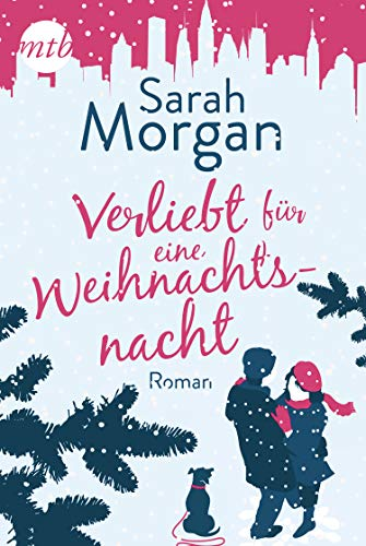 Verliebt für eine Weihnachtsnacht (From Manhattan with Love 6) von [Morgan, Sarah]