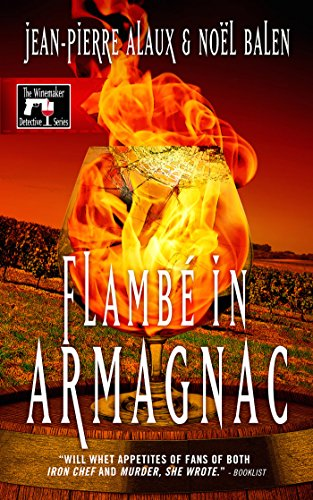 Flambé in Armagnac (The Winemaker Detective Series Book 7) (English Edition) -