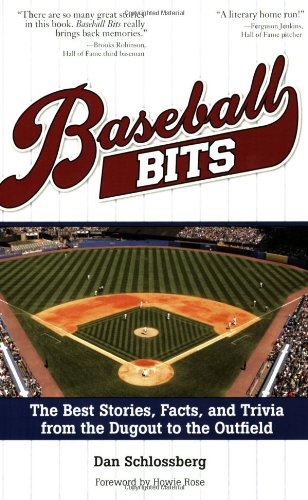 Baseball Bits: Little-Known Stories, Facts, and Trivia from the Dugout to the Outfield (Baseball Dugout)