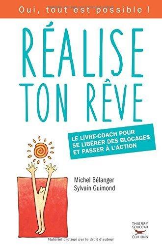 Réalise ton rêve by Michel Bélanger (2015-05-07)