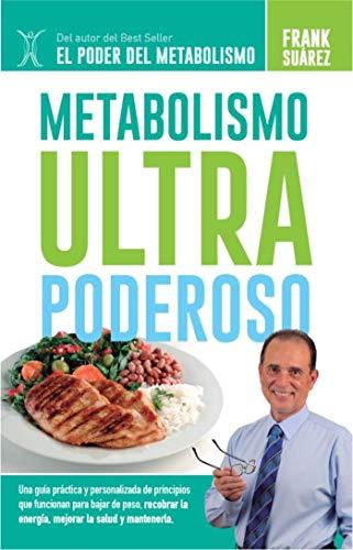 Metabolismo Ultra Poderoso por Frank Suarez