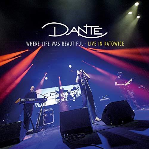 Dante: Where Life Was Beautiful (Live In Katowice) (Audio CD)